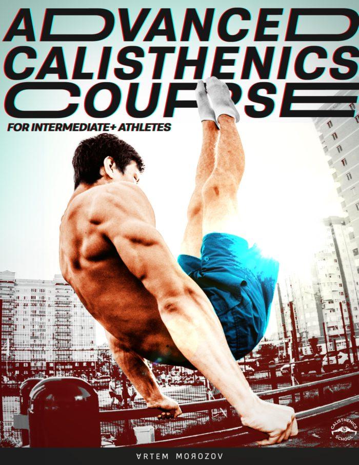 Advanced Calisthenics Course — The Calisthenics School
